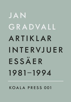 Artiklar, intervjuer, essäer 1981-1994