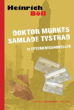 Doktor Murkes samlade tystnad : 12 efterkrigsnoveller