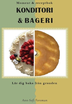 Moment & receptbok : konditori & bageri