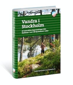 Vandra i Stockholm : 62 natursköna dagsvandringar