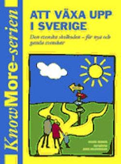 Att växa upp i Sverige