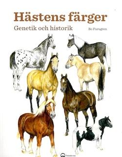 Hästens färger : genetik och historik