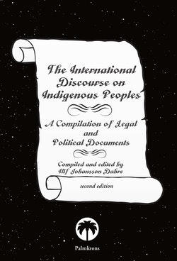 The international discourse on indigenous people : a compilation of legal and political documents