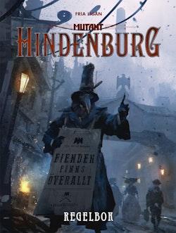 Mutant: Hindenburg. Regelbok