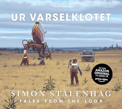 Ur varselklotet : tales from the loop