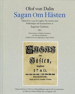 Sagan om hästen : faksimil av 1740 års ut