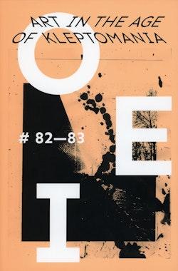 OEI # 82–83. Art in the Age of Kleptomania