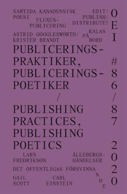 OEI # 86-87. Publiceringspraktiker, publiceringspoetiker