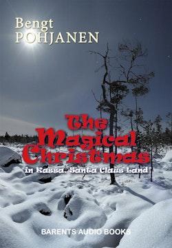 The Magical Christmas in Kassa, Santa Claus Land