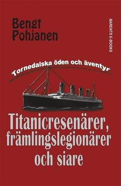 Titanicresenärer, främlingslegionärer och siare