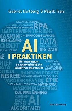 AI i praktiken : hur man bygger en datadriven organisation