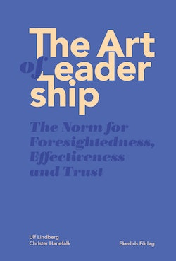 The art of leadership : the norm for foresightedness, effectiveness and trust