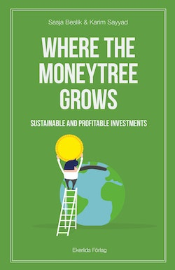 Where the moneytree grows - sustainable and profitable investments