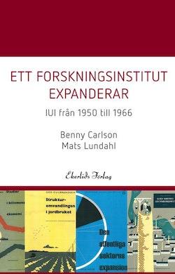 Ett forskningsinstitut expanderar : IUI från 1950-1966