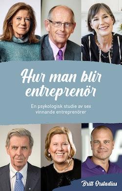 Hur man blir entreprenör : en psykologisk studie