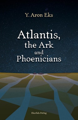 Atlantis, the Ark and Phoenicians