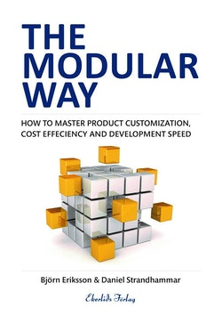The modular way : achieving customization, cost efficiency and development speed – at the same time