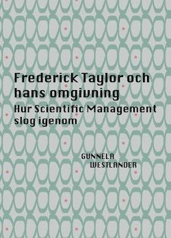 Frederick Taylor och hans omgivning