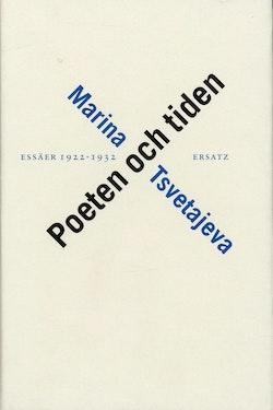 Poeten och tiden. Essäer 1922-32