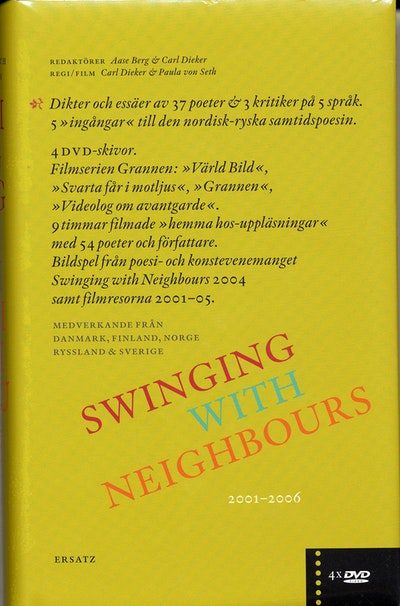 Swinging with neighbours : [dikter och essäer av 37 poeter & 3 kritiker på 5 språk : 5