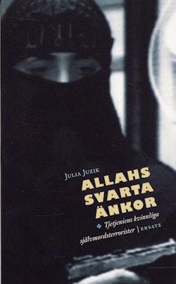 Allahs svarta änkor : Tjetjeniens kvinnliga självmordsterrorister
