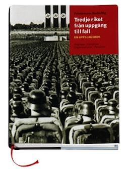 Tredje riket från uppgång till fall : en uppslagsbok