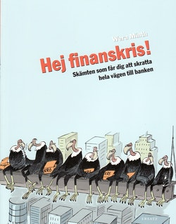 Hej finanskris! : skämten som får dig att skratta hela vägen till banken
