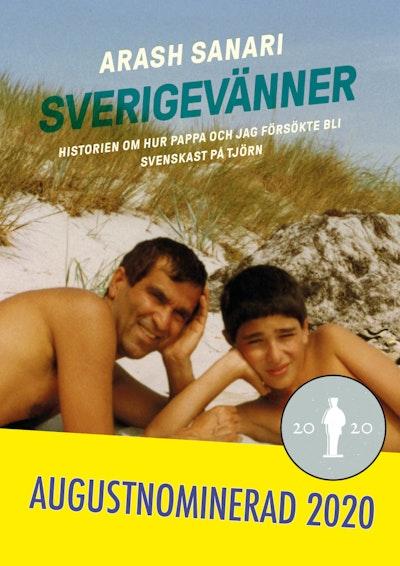 Sverigevänner : historien om hur pappa och jag försökte bli svenskast på Tjörn