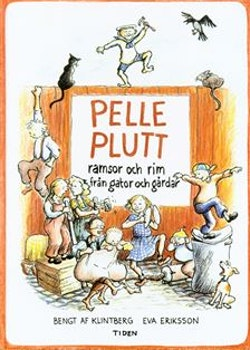 Pelle Plutt : ramsor och rim från gator och gårdar