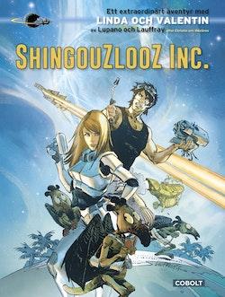 Linda och Valentin : Shingouzlooz Inc.