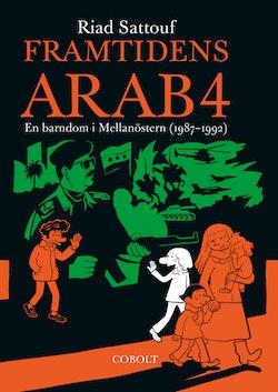 Framtidens arab : en barndom i Mellanöstern (1987-1992). Del 4