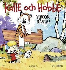 Kalle och Hobbe: Yukon nästa!