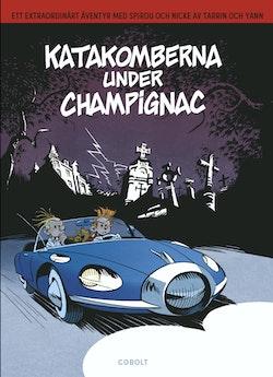 Spirou: Katakomberna under Champignac