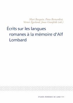 Ecrits sur les langues romanes a la memoire dAlf Lombard