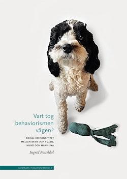 Vart tog behaviorismen vägen?