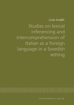Studies on lexical inferencing and intercomprehension of Italian as a foreign language in a Swedish setting