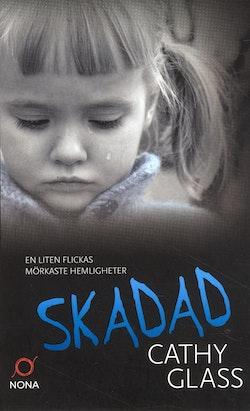 Skadad : den sanna berättelsen om ett bortglömt barn