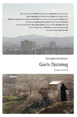 Georgien berättar: Goris fästning : fjorton noveller