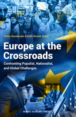 Europe at the Crossroads: Confronting Populist Nationalist & Global Challen