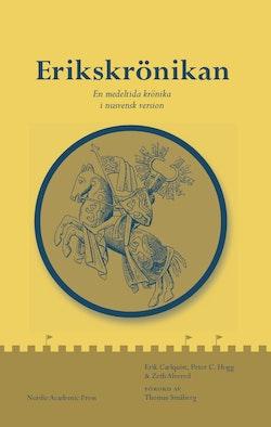 Erikskrönikan : en medeltida krönika i nusvensk version