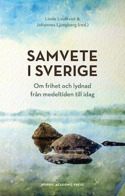 Samvete i Sverige: Om frihet och lydnad från medeltiden till idag