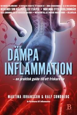 Dämpa inflammation : en praktisk guide till ett friskare liv