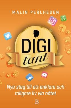 Digitant : nya steg till ett enklare och roligare liv via nätet