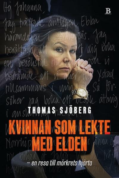 Kvinnan som lekte med elden - i huvudet på Johanna Möller