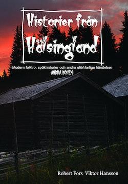 Historier från Hälsingland. Andra boken