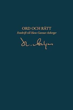 Ord och rätt – Festskrift till Hans-Gunnar Axberger