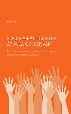 Sociala rättigheter åt alla och envar?