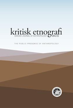 kritisk etnografi – Swedish Journal of Anthropology, 2018, Vol 1