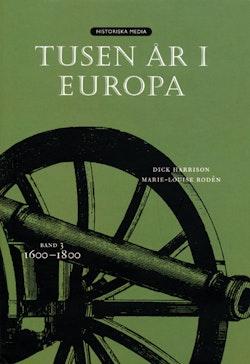 Tusen år i Europa. Bd 3, 1600-1800