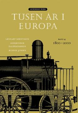 Tusen år i Europa. Bd 4, 1800-2000